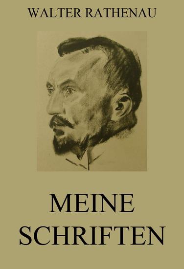 Meine Schriften - Erweiterte Ausgabe - cover