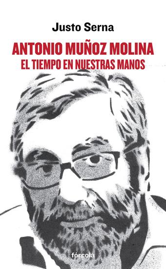 Antonio Muñoz Molina: El tiempo en nuestras manos - cover