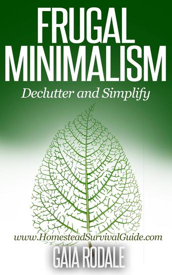 Frugal Minimalism: Declutter and Simplify - cover