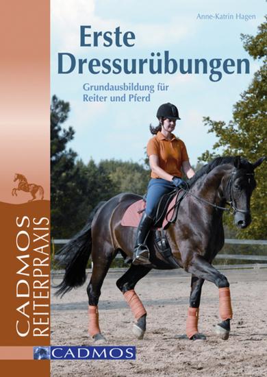 Erste Dressurübungen - Grundausbildung für Reiter und Pferd - cover