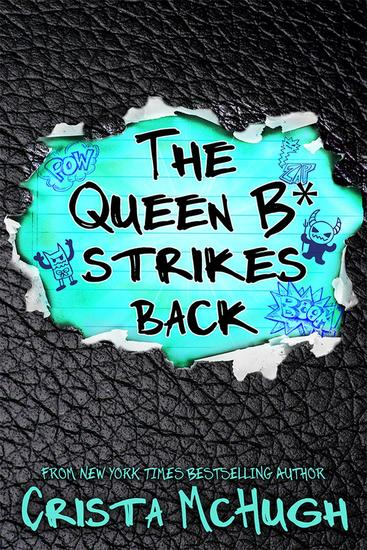 The Queen B* Strikes Back - The Queen B* #2 - cover