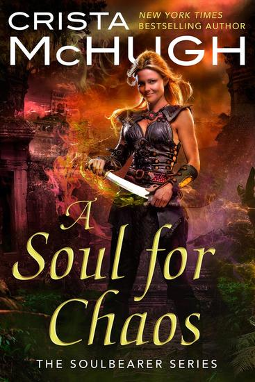 A Soul For Chaos - The Soulbearer Series #2 - Read book online