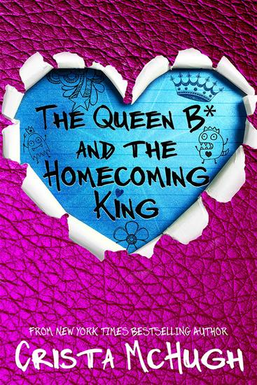 The Queen B* and the Homecoming King - The Queen B* #3 - cover