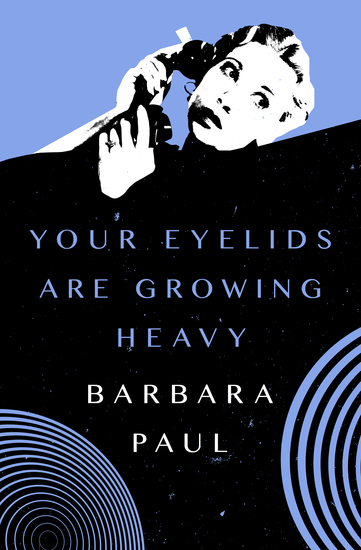 Your Eyelids Are Growing Heavy - cover