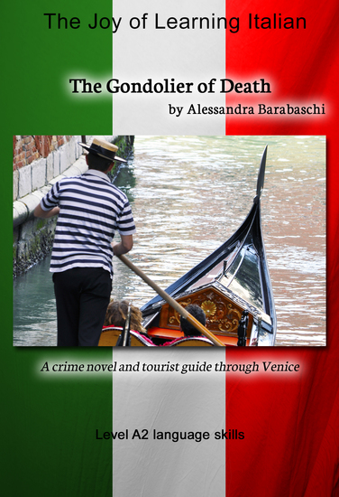 The Gondolier of Death - Language Course Italian Level A2 - A crime novel and tourist guide through Venice - cover