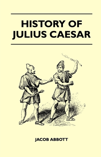an introduction to the life and histroy of julius caesar