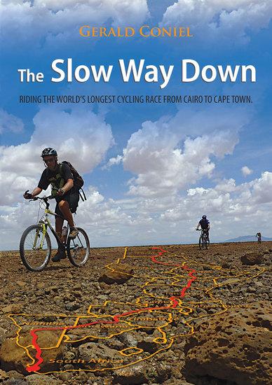 The Slow Way Down - Tour D'Afrique - cover
