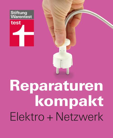 Reparaturen kompakt - Elektro + Netzwerk - cover