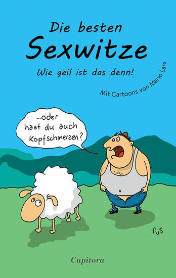 Die besten Sexwitze - Wie geil ist das denn! - cover