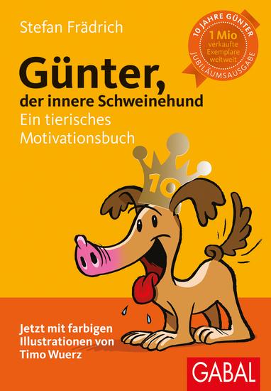 Günter der innere Schweinehund - Ein tierisches Motivationsbuch - cover