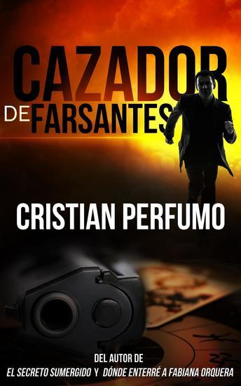 Cazador de Farsantes: Misterio y aventura en la Patagonia - cover