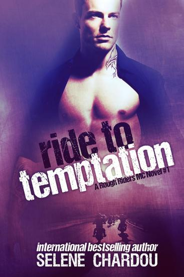 Ride To Temptation - The Rough Riders MC Series #1 - cover
