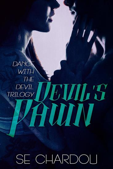 Devil's Pawn (A Dance With The Devil Novel #2) - Dance With The Devil Trilogy #2 - cover