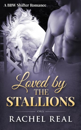 Loved by the Stallions - Blackwood Stallions #6 - cover