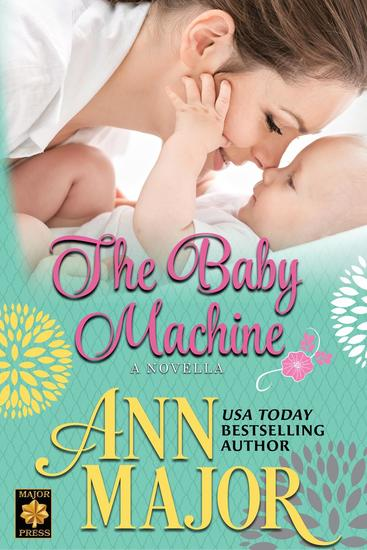 The Baby Machine: A Novella - cover