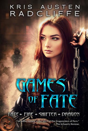 Games of Fate - Fate ~ Fire ~ Shifter ~ Dragon #1 - cover