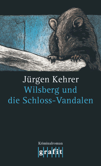 Wilsberg und die Schloss-Vandalen - Wilsbergs 12 Fall - cover
