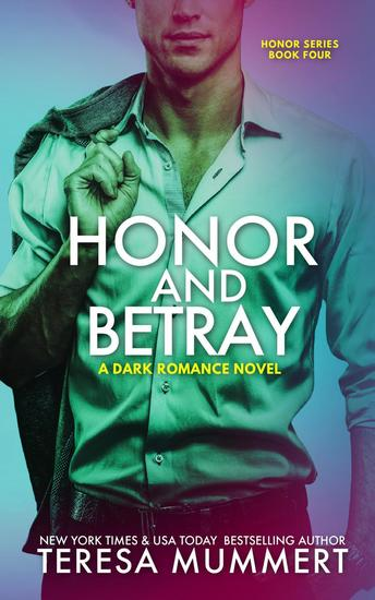 Honor and Betray - Honor Series #4 - cover