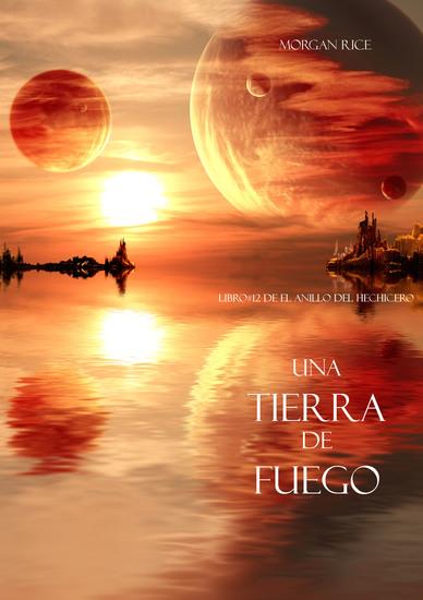 Una Tierra de Fuego (Libro #12 De El Anillo del Hechicero) - cover
