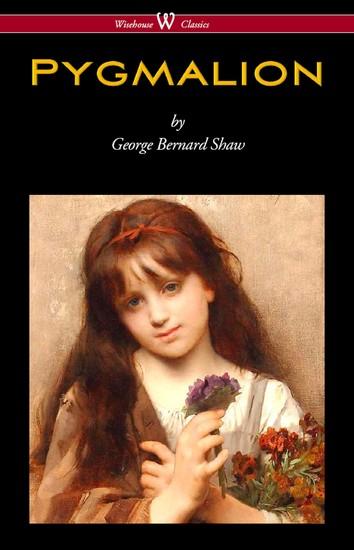 Pygmalion (Wisehouse Classics Edition) - cover