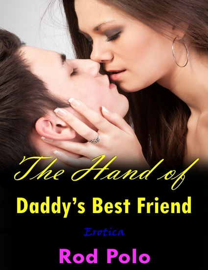 The Hand of Daddy's Best Friend (Erotica) - cover