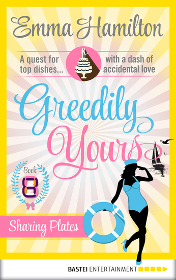 Greedily Yours - Episode 8 - Sharing Plates - cover