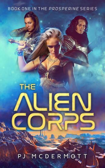 The Alien Corps - Prosperine #1 - cover