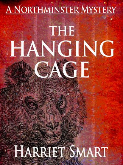 The Hanging Cage - The Northminster Mysteries #4 - cover