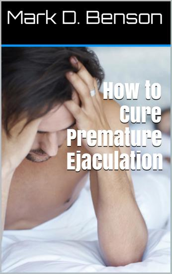 How to Cure Premature Ejaculation - cover