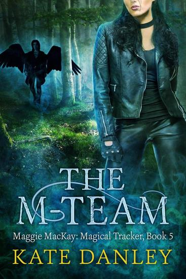 The M-Team - Maggie MacKay: Magical Tracker #5 - cover