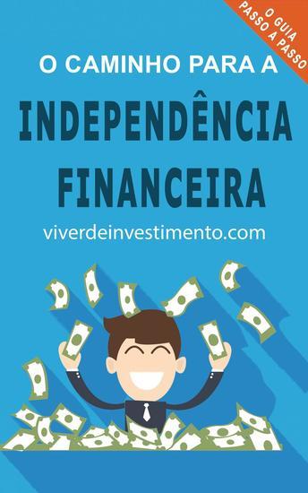 O Caminho para a Independência Financeira - cover