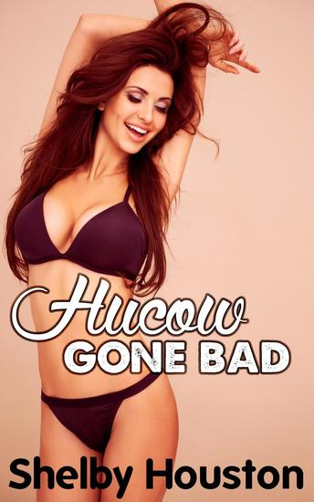Hucow Gone Bad - cover