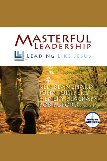 Masterful Leadership - Leading Like Jesus - cover