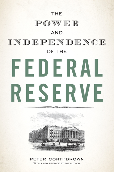 The Power and Independence of the Federal Reserve - cover