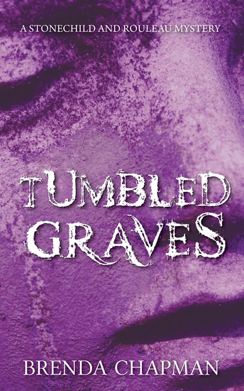 Tumbled Graves - A Stonechild and Rouleau Mystery - cover