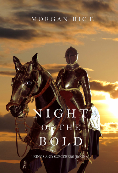 Night of the Bold (Kings and Sorcerers--Book 6) - cover
