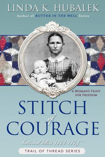 Stitch of Courage - Trail of Thread #3 - cover