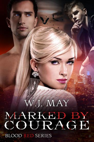 Marked by Courage - Blood Red Series #3 - cover