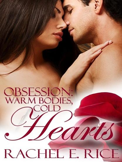 Obsession: Warm BodiesCold Hearts - Obsession #1 - cover