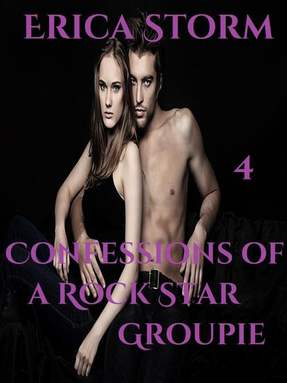 Confessions of a Rock Star Groupie - Rock Star #4 - cover