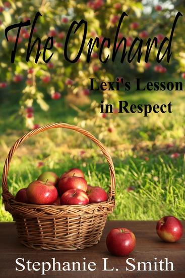 The Orchard: Lexi's Lesson in Respect - The Orchard #2 - cover