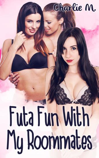 Futa Fun with my Roommates - cover