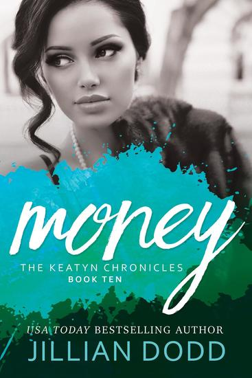 Money - The Keatyn Chronicles Series #10 - cover