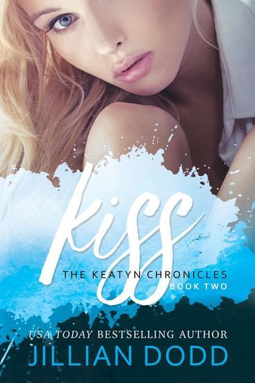 Kiss - The Keatyn Chronicles Series #2 - cover