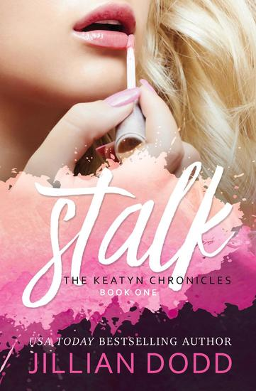 Stalk - The Keatyn Chronicles Series #1 - cover