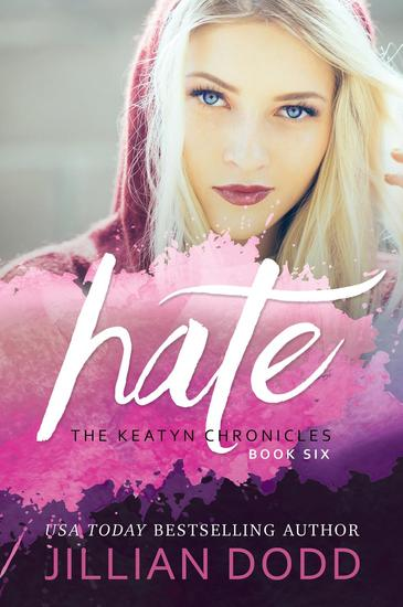 Hate Me - The Keatyn Chronicles Series #6 - cover