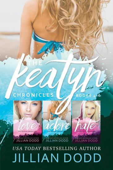 The Keatyn Chronicles: Books 4-6 - The Keatyn Chronicles Series - cover