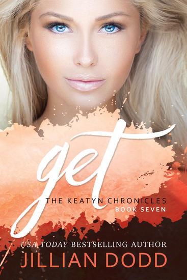 Get Me - The Keatyn Chronicles Series #7 - cover