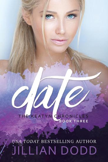 Date Me - The Keatyn Chronicles Series #3 - cover