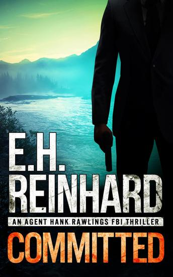 Committed - An Agent Hank Rawlings FBI Thriller #3 - cover